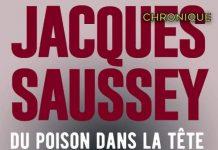 Jacques SAUSSEY - Du poison dans la tete-