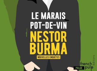 Jean-Bernard POUY : Les nouvelles enquêtes de Nestor Burma - 07 - Le marais pot-de-vin