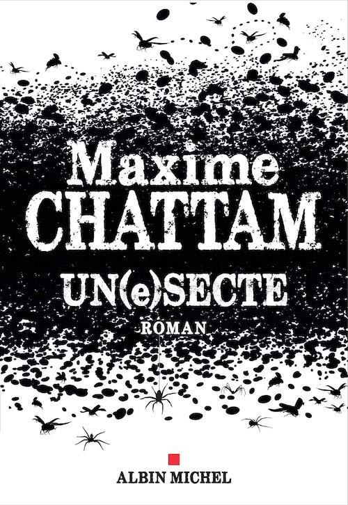 Maxime CHATTAM - Un(e)secte