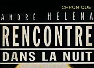 Andre HELENA - Rencontre dans la nuit