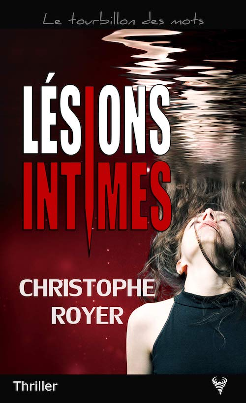 Christophe ROYER - Lesions intimes-