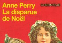Anne PERRY - Petits crimes de Noel - La disparue de Noel