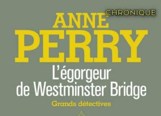 Anne PERRY - Charlotte et Thomas Pitt - 10 - egorgeur de Westminster Bridge