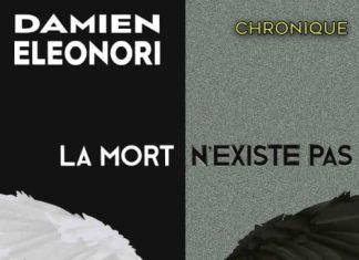 Damien ELEONORI - La mort existe pas