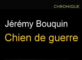 Jeremy BOUQUIN : Chien de guerre