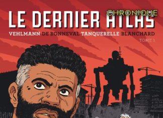 La série BD : Le dernier Atlas - Tome 1/3
