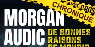 Morgan AUDIC - bonnes raisons de mourir