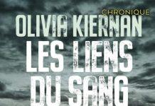 Olivia KIERNAN - Les liens du sang-