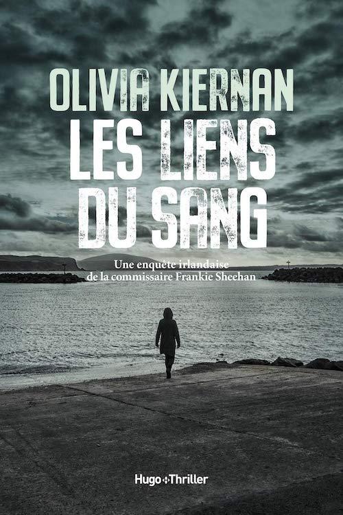 Olivia KIERNAN - Les liens du sang