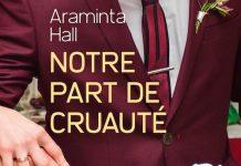 Araminta HALL - Notre part de cruaute