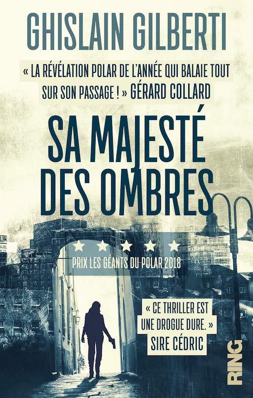 Ghislain GILBERTI - Trilogie des ombres - 01 - Sa majeste des ombres