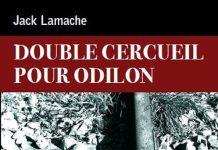 Jack LAMACHE - Double cercueil pour Odilon