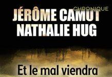 Jerome CAMUT et Nathalie HUG - Et le mal viendra