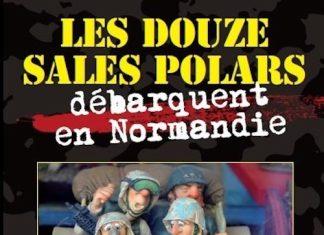 Les douze sales polars debarquent en Normandie -