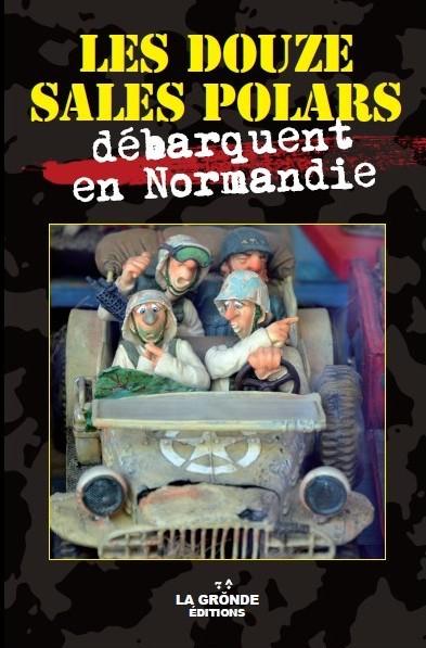 Les douze sales polars debarquent en Normandie