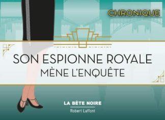 Rhys BOWEN - Espionne royale - 01 - Son Espionne royale mene enquete