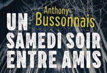 Anthony BUSSONNAIS - Un samedi soir entre amis