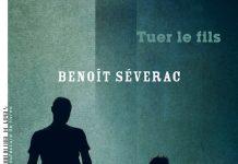 Benoît SÉVERAC : Tuer le fils