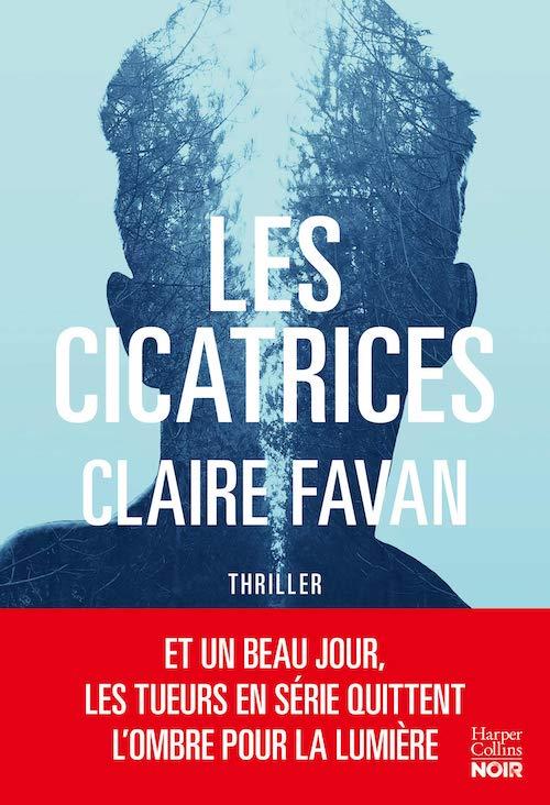 Claire FAVAN - Les cicatrices