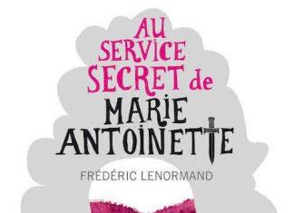 Frederic LENORMAND - service secret de Marie-Antoinette - 1 -enquete du Barry