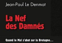 Jean-Paul LE DENMAT - La nef des damnes