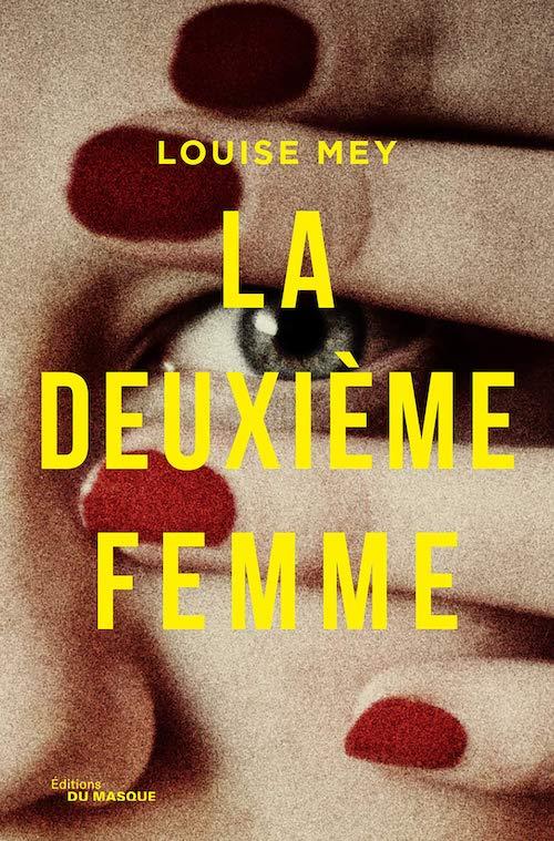 Louise MEY - La deuxieme femme