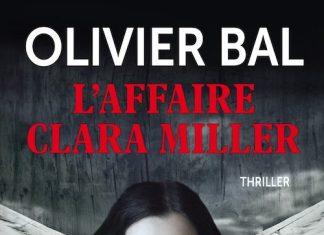 Olivier BAL - affaire Clara Miller