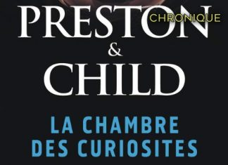 PRESTON et CHILD : Cycle Pendergast - La chambre des curiosités