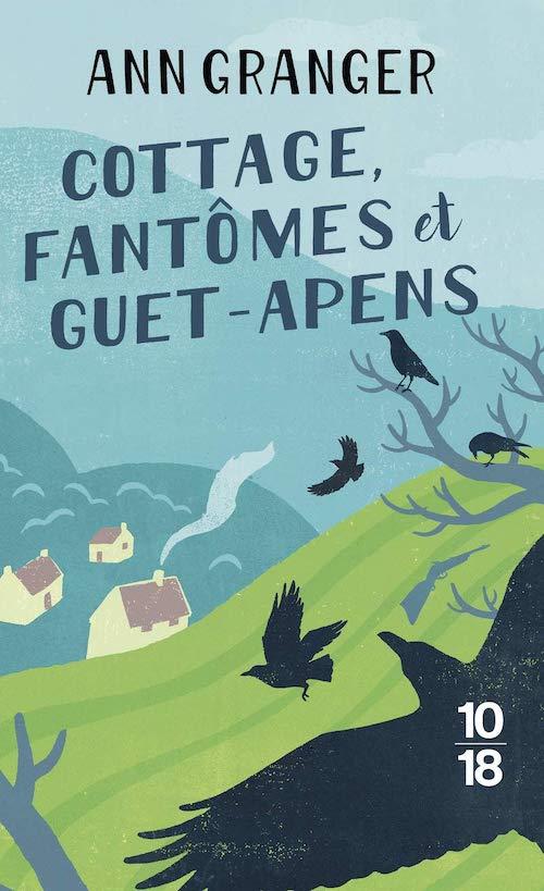 Ann GRANGER - Campbell et Carter - 01 - Cottage fantomes et guet-apens
