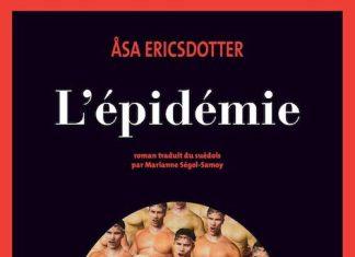 Asa ERICSDOTTER - épidémie -