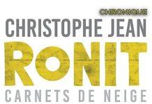 Christophe JEAN : Ronit - Carnet de neige