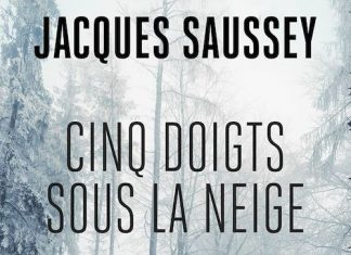 Jacques SAUSSEY - Cinq doigts sous la neige -