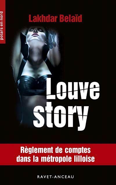 Lakhdar BELAID - Louve story