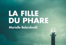 Marielle BELARDINELLI - La fille du phare