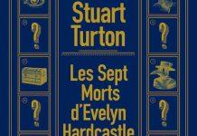 Stuart TURTON : Les sept morts d'Evelyn Hardcastle