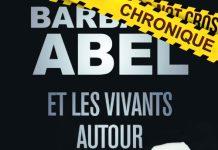 Barbara ABEL - Et les vivants autour - poche