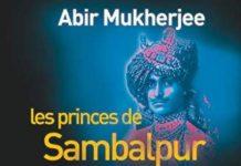 Abir MUKHERJEE : Les princes de Sambalpur