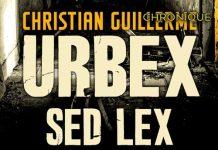 Christian GUILLERME : Urbex sed lex
