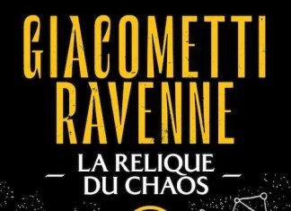 Eric GIACOMETTI et Jacques RAVENNE - Soleil noir - 03 - La relique du chaos