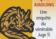 Qiu XIAOLONG : Une enquête du vénérable Juge Ti