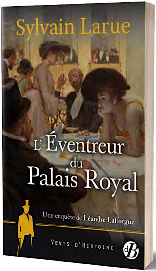 Sylvain LARUE - Eventreur du Palais Royal