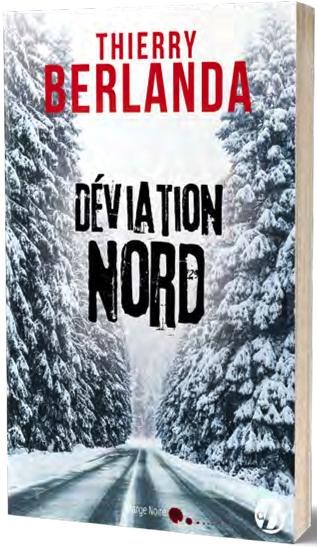 Thierry BERLANDA - Deviation nord