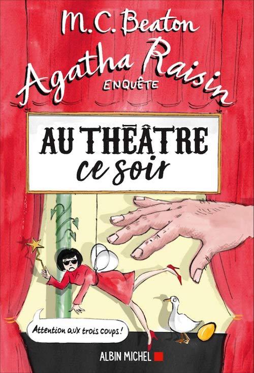 Beaton - Agatha Raisin 25 - au theatre ce soir