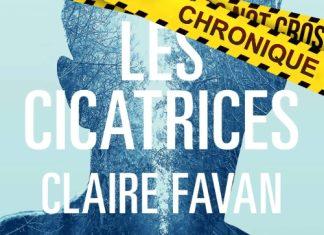 Claire FAVAN : Les cicatrices