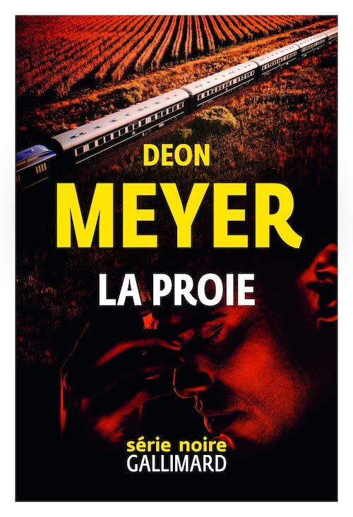 Deon MEYER - La proie