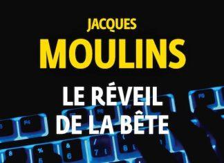Jacques MOULINS - Le reveil de la bete