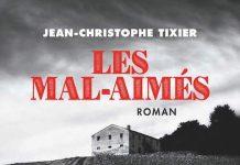 Jean-Christophe TIXIER : Les mal-aimés