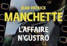 Jean-Patrick MANCHETTE - affaire N Gustro