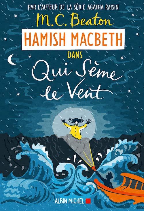 M. C. BEATON - Hamish Macbeth - 06 - Qui seme le vent