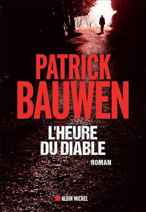Patrick BAUWEN - heure du diable